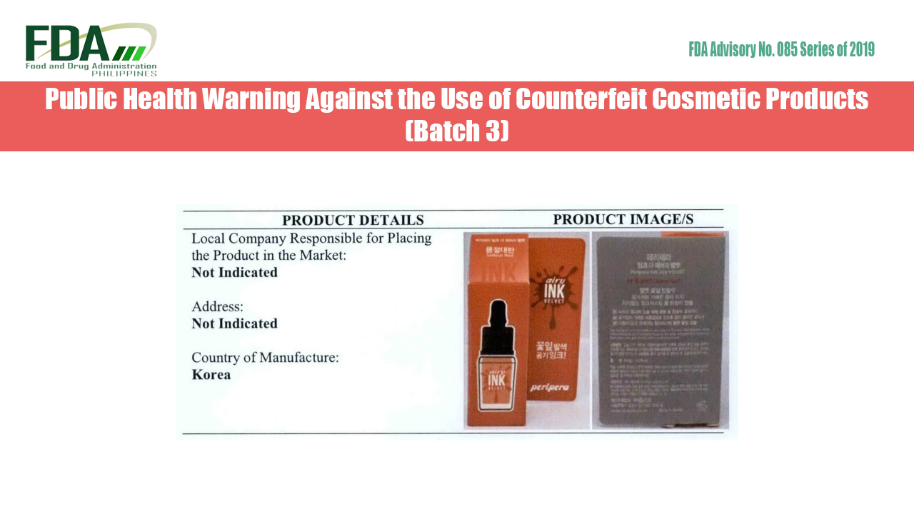 FDA Advisory No. 2019-085 || Public Health Warning Against the Use of Counterfeit Cosmetic Products (Batch 3)