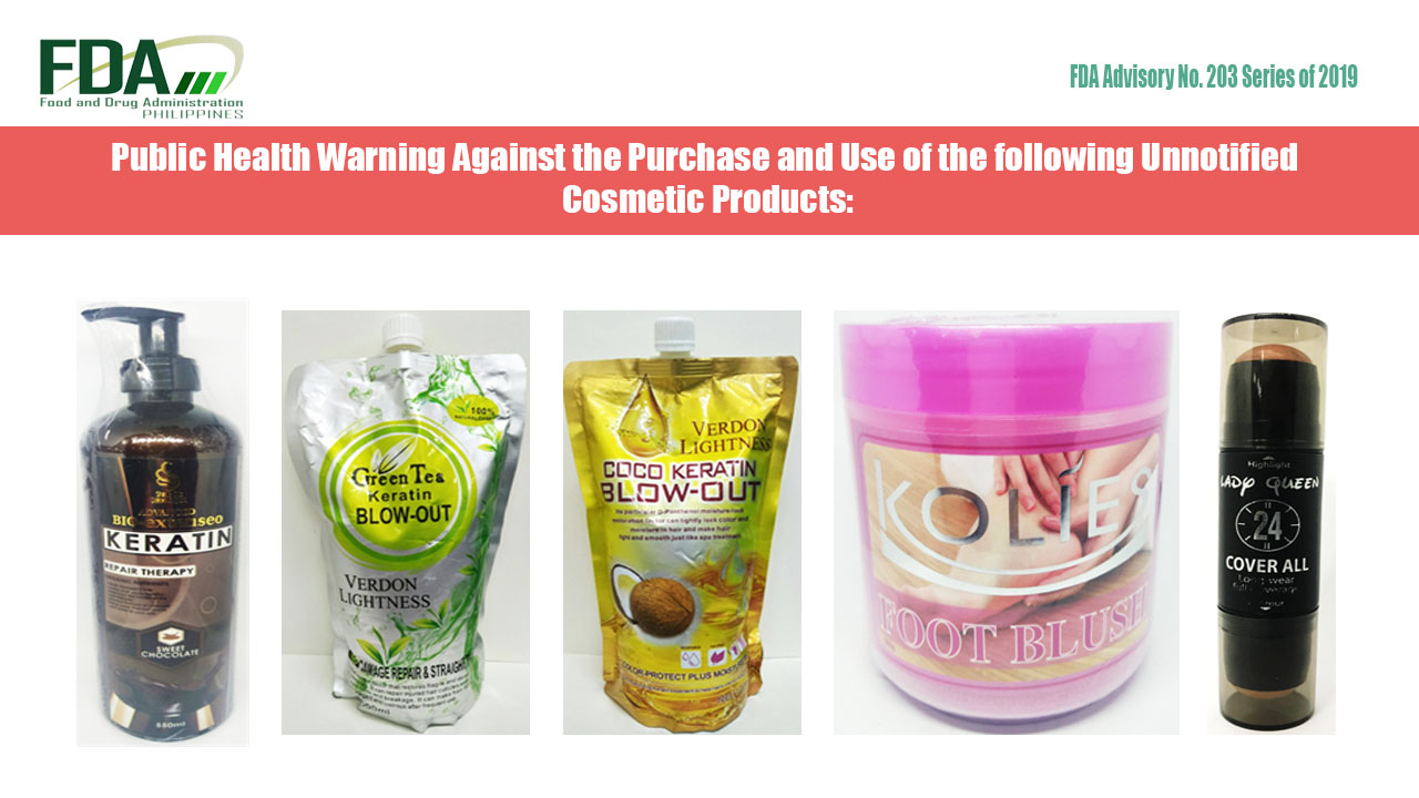 FDA Advisory No. 2019-203 || Public Health Warning Against the Purchase and Use of the following Unnotified Cosmetic Products: