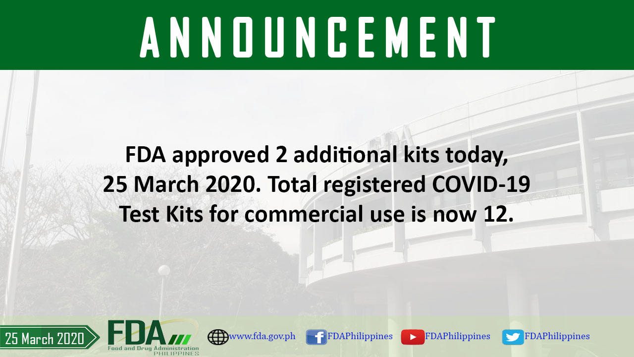 FDA approved 2 additional kits today, 25 March 2020. Total registered COVID-19 Test Kits for commercial use is now 12.
