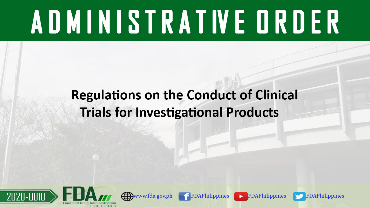 Administrative Order No. 2020-0010 || Regulations on the Conduct of Clinical Trials for Investigational Products