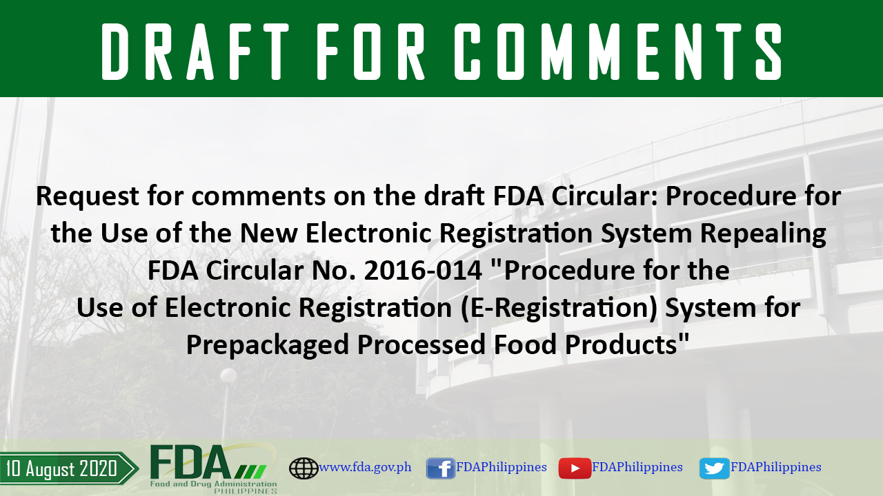 "Procedure for the Use of the New Electronic Registration System Repealing FDA Circular No. 2016-014 ""Procedure for the Use of Electronic Registration (E-Registration) System for Prepackaged Processed Food Products"""