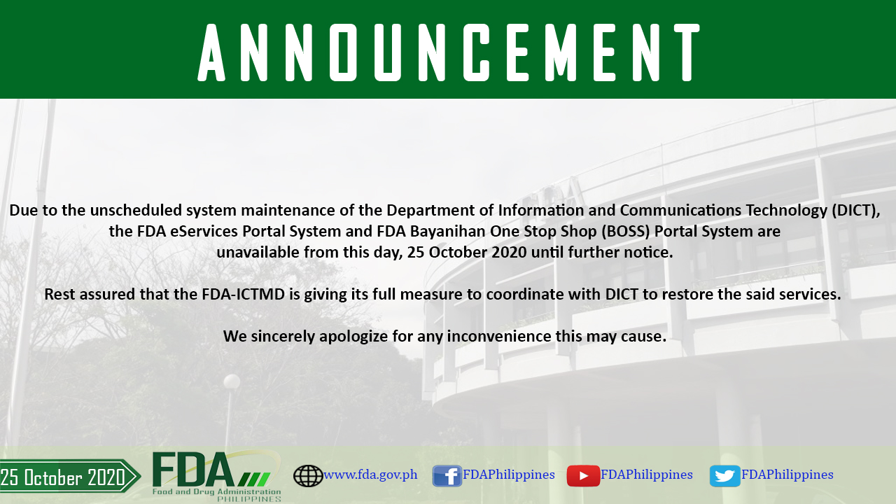 System Maintenance Advisory for FDA e-Services Portal System and Bayanihan One Stop Shop (BOSS)