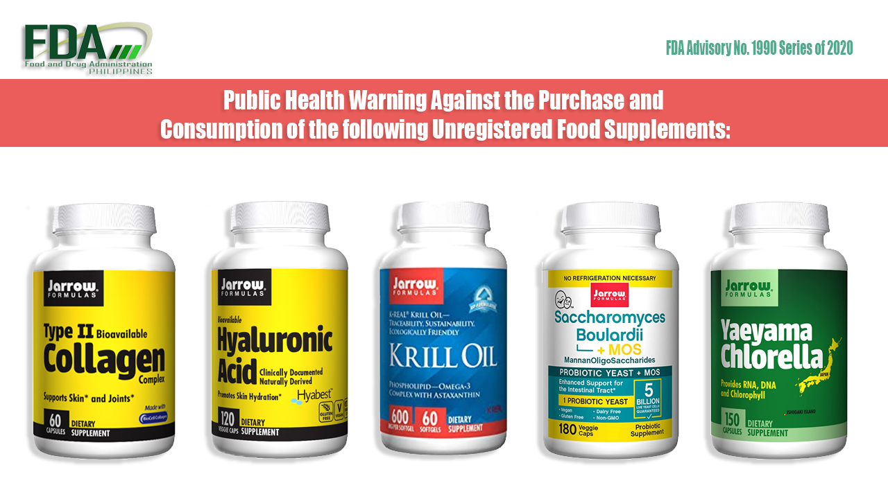 FDA Advisory No. 2020-1990 || Public Health Warning Against the Purchase and Consumption of the following Unregistered Food Supplements: