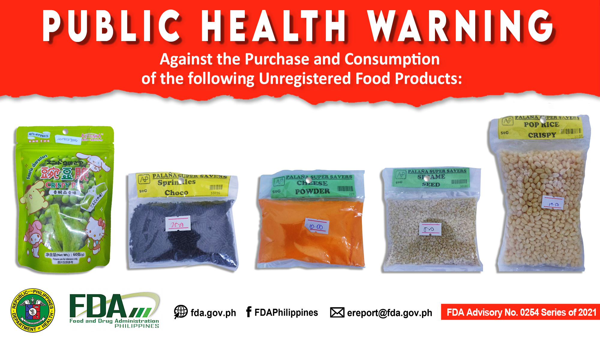 FDA Advisory No.2021-0254 || Public Health Warning Against the Purchase and Consumption of the following Unregistered Food Products: