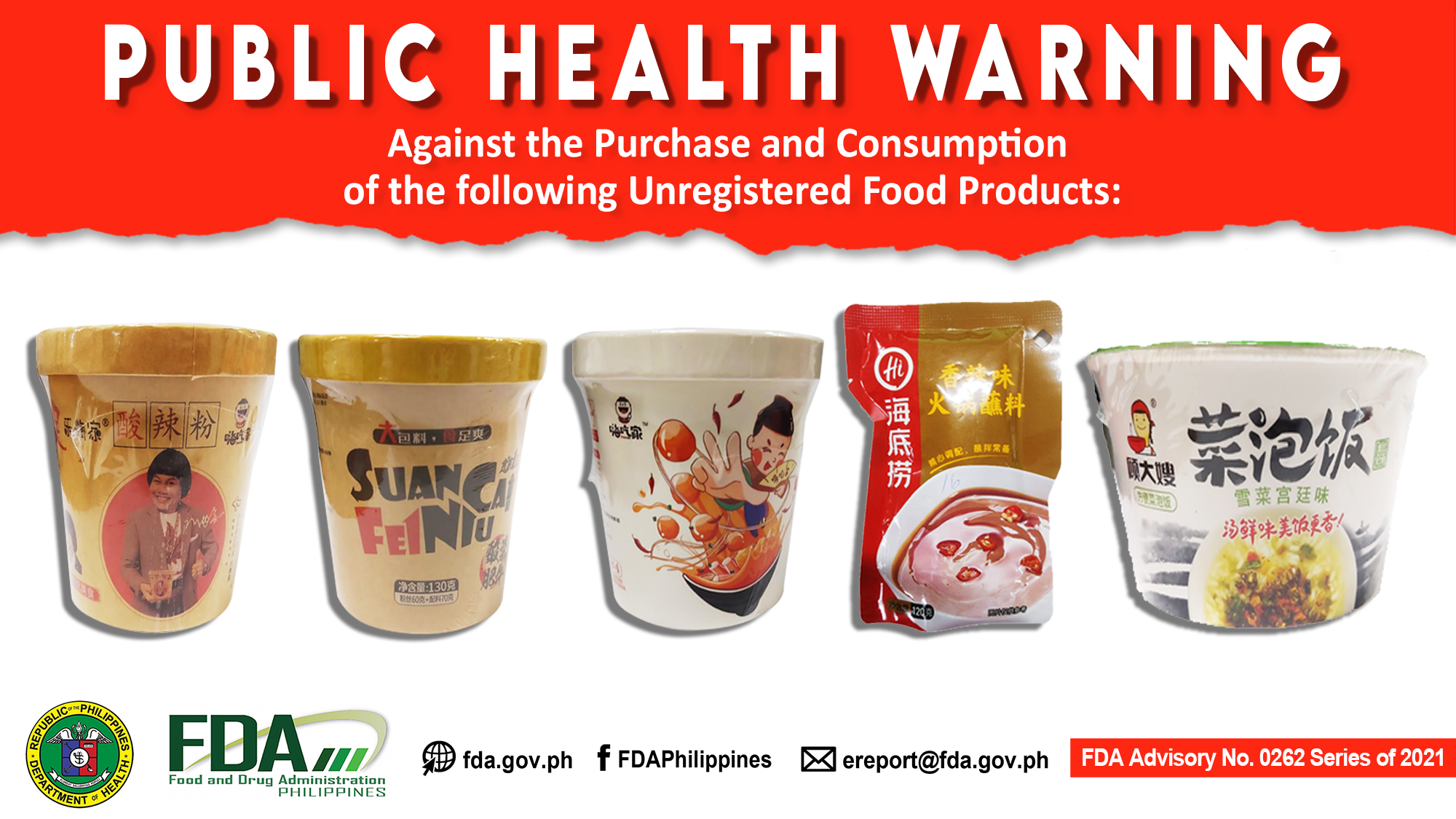FDA Advisory No.2021-0262 || Public Health Warning Against the Purchase and Consumption of the following Unregistered Food Products: