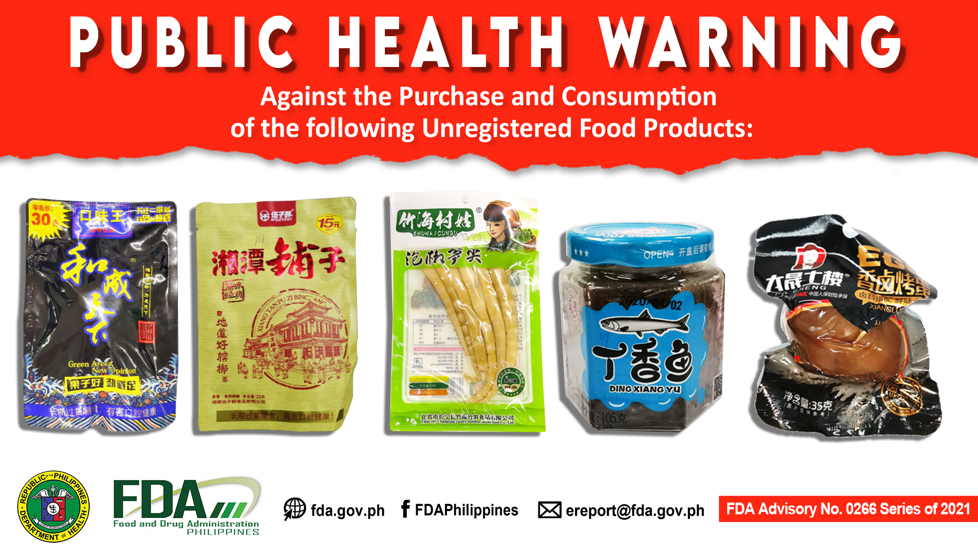 FDA Advisory No.2021-0266 || Public Health Warning Against the Purchase and Consumption of the following Unregistered Food Products: