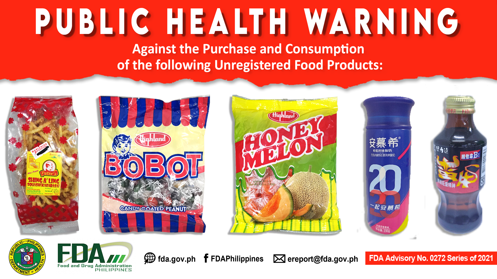 FDA Advisory No.2021-0272 || Public Health Warning Against the Purchase and Consumption of the following Unregistered Food Products: