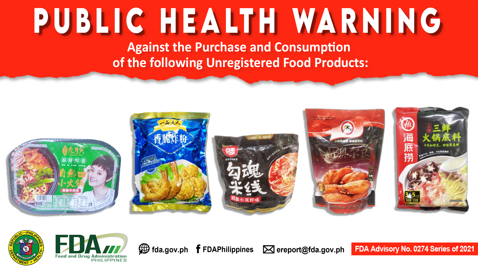 FDA Advisory No.2021-0274 || Public Health Warning Against the Purchase and Consumption of the following Unregistered Food Products: