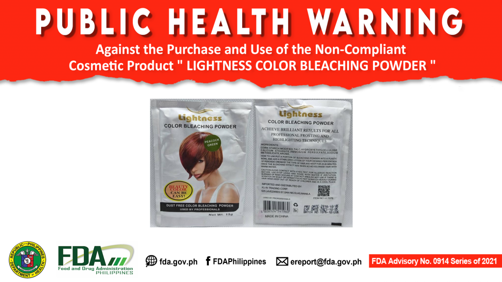 "FDA Advisory No.2021-0914 || Public Health Warning Against the Purchase and Use of the Non-Compliant Cosmetic Product "" LIGHTNESS COLOR BLEACHING POWDER """