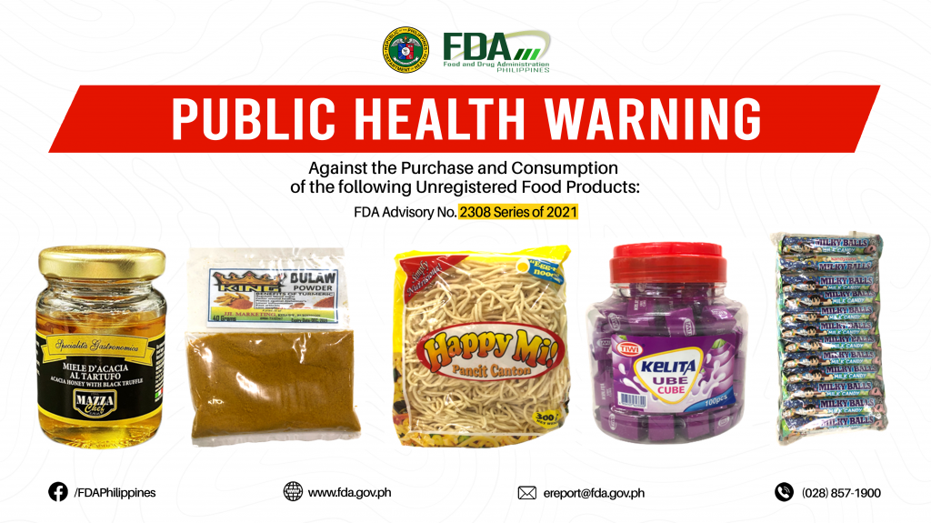 FDA Advisory No.2021-2308 || Public Health Warning Against the Purchase and Consumption of the following Unregistered Food Products: